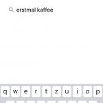 Die Suche nach Erstmal Kaffee